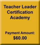 Teacher Leader Certification Academy